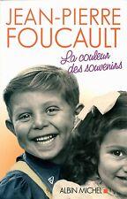 La couleur des souvenirs de Jean-Pierre Foucault - 300 pages - 2012