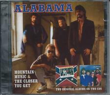 Alabama - Mountain Music & The Closer You Get - 2 Original Albums 2CD NEW/SEALED