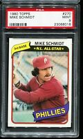1980 Topps Baseball #270 MIKE SCHMIDT Philadelphia Phillies PSA 9 MINT