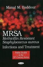 Mrsa (Methicillin Resistant Staphylococcus Aureus) Infections and-ExLibrary