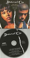DEBORAH COX w/ NEXT We can't be friends / It's Over now MIXES 3TRX USA CD single