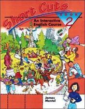 Short Cuts: An Interactive English Course, Book 2