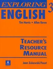 Exploring English Tim Harris,Allan Rowe,Jean Zukowski/Faust