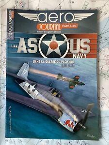 Aero Journal Hors série 24 - Les as de l'US Navy dans la guerre du Pacifique