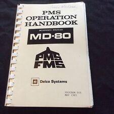 VINTAGE MD 80 MCDONNELL DOUGLAS PMS OPERATION HANDBOOK PMS FMS DELCO MANUAL