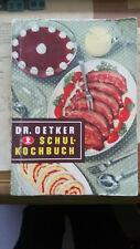 Dr. Oetker Schulkochbuch von 1952 original aus der Zeit