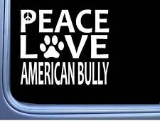 "American Bully Peace Love L581 Dog Sticker 6"" decal"
