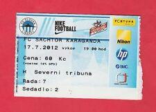 Orig.Ticket   Champions League  2012/13   SLOVAN LIBEREC - SCHACHTJOR KARAGANDA