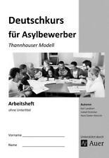 Arbeitsheft Deutschkurs für Asylbewerber (2016) ISBN 9783403079064