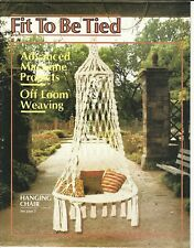 New listing Fit To Be Tied~Vtg Macrame Pattern Book~Hanging Chair~Butterfly~Plant Hangers