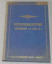 Betriebsanleitung Borgward Diesel Lastkraftwagen Borgward B 1500 D Stand 07/1953