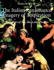 The Italian Renaissance Imagery of Inspiration: Metaphors of Sex, Sleep, and Dre