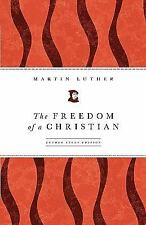 The Freedom of a Christian by Mark D. Tranvik and Martin Luther (2008, Paperback
