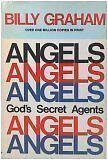 Angels: Gods Secret Agents by Billy Graham