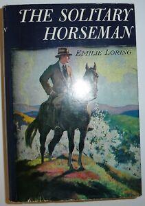 Emilie Loring - The Solitary Horseman - HB DJ