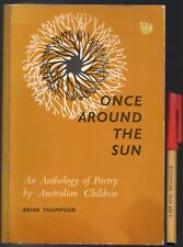 1966 1st Edition 118 POEMS by AUSTRALIAN CHILDREN Once Around the Sun