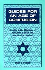 Guides for an Age of Confusion : Studies in the Thinking of Avraham Y. Kook and…