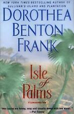 Isle of Palms by Dorothea Benton Frank (2003, Hardcover)