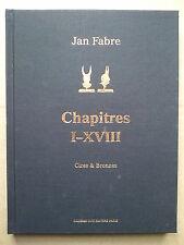 """"""" Jan FABRE : Chapitres I - XVIII / Cires et Bronzes """" Galerie Guy Pieters, 2010"""
