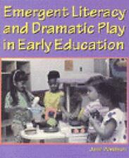 Emergent Literacy and Dramatic Play in Early Education (Education)-ExLibrary