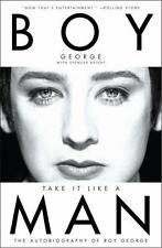 Take It Like a Man: The Autobiography of Boy George, Bright, Spencer, Boy George