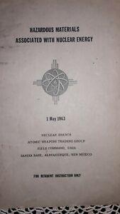 """HAZARDOUS MATERIALS ASSOCIATED W/ NUCLEAR ENERGY, 1963, SANDIA BASE, DASA"