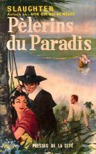 Pèlerins du paradis - Frank Gill Slaughter - Livre - 460604 - 2431278