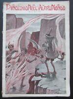 1914c PINOCCHIO NELL'ALTRO MONDO Rina Bottaro Corrado Sarri pinocchiata inferno