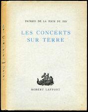 Patrice de la Tour du Pin : LES CONCERTS SUR TERRE, 1946. Edition originale