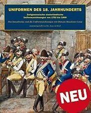 Uniformen des 18. Jahrhunderts - Uniformzeichnungen von 1752-1800 / NEU