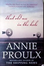 That Old Ace in the Hole by Annie Proulx FREE AUS POST used paperback