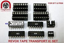 Tape Transport IC set for ALL Revox  B77 and PR99 (includes new sockets)
