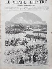 LE MONDE ILLUSTRE 1877 N 1056 LA GRANDE REVUE DU MARECHAL PATRICE DE MAC MAHON -