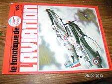 // Fana de l'Aviation n°104 Rockwell B-1  MS Vanneau Convair F102A Echec MS 406