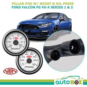 SAAS Pillar Pod suit Ford Falcon FG-X Series 1 & 2 Boost Oil Pressure Gauge XR6T