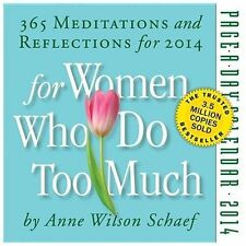 For Women Who Do Too Much 2014 Page-A-Day Calendar by Schaef, Anne Wilson