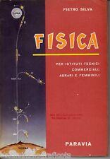 Silva P.; FISICA per gli I.T.C.; Paravia 1959
