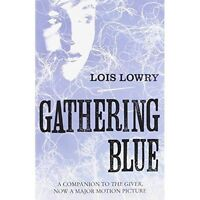 The Gathering Blue by Lois Lowry (Paperback, 2014)