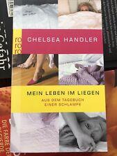 Mein Leben im Liegen von Chelsea Handler, Erotikroman, Erotik, Spannend, Lustig