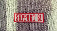 Red & White Support 81 Name Tape 1%er Patch Biker