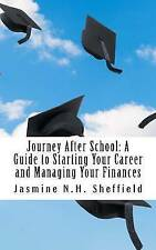 USED (LN) Journey After School: A Guide to Starting Your Career and Managing You