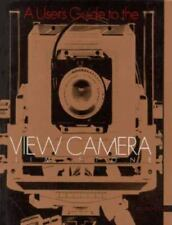 A User's Guide to the View Camera by Jim Stone