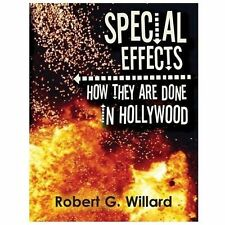 Special Effects: How They Are Done in Hollywood (Paperback or Softback)