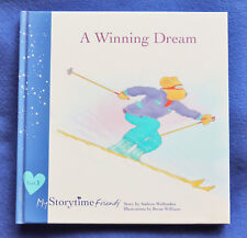A Winning Dream Andrew Wolfendon My Storytime Friends Book 1 HC 1st Edition 2009