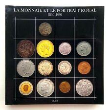 NUMISMATIQUE, MONNAIES, BELGIQUE: La monnaie et le portrait royal 1830-1991