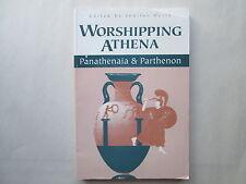WORSHIPPING ATHENA Panathenaia & Parthenon BY JENIFER NEILS Worshiping Jennifer