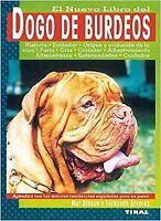 Dogo de Burdeos.. NUEVO. Nacional URGENTE/Internac. económico. NATURALEZA