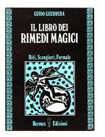 Esoterismo - G. Guerrera - Il libro dei rimedi magici - 1^ ed.1988