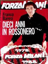 Forza Milan 4 1988 Franco Baresi 10 anni in rossonero