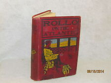 Antique Book - Rollo On The Atlantic by Jacob Abbott